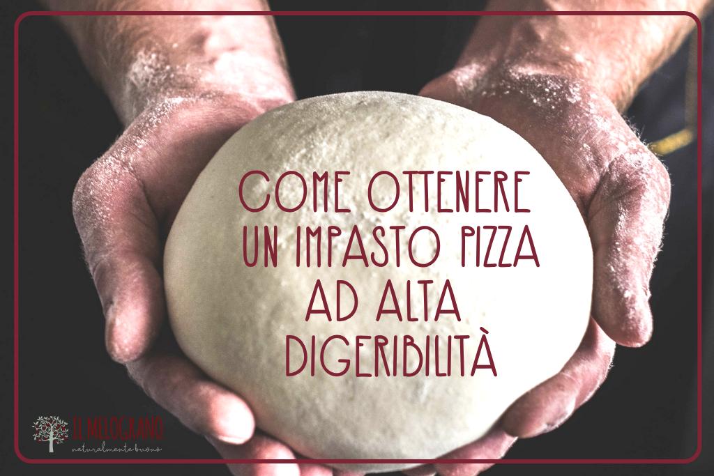 impasto pizza altadigeribilità-lievitazionepizza-pizza digeribile-melograno-il-melograno-palmanova-pizzeria-il-melograno-palmanova-pizzeria-palmanova-udine